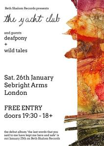 The Yacht Club + Deafpony + Wild Tales, 26th January 2019