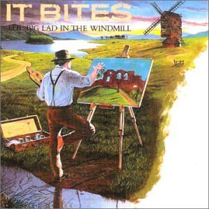 It Bites: 'The Big Lad In The Windmill'