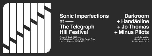 Sonic Imperfections, 5th April 2019