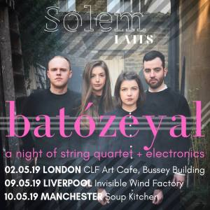 Solem Quartet, 2nd/9th/10th May 2019
