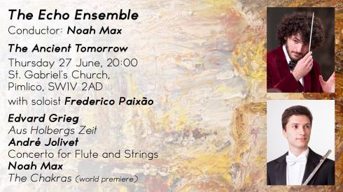 Echo Ensemble: 'The Ancient Tomorrow', 27th June 2019