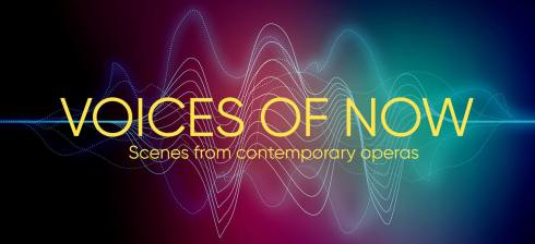 'Voices of Now: Scenes From Contemporary Operas' - 7th & 8th June 2019