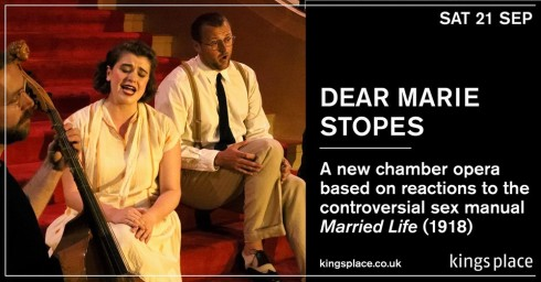 Alex Mills' 'Dear Marie Stopes', 21st September 2019