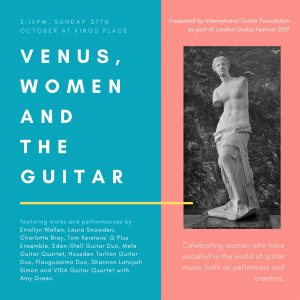 'Venus, Women and the Guitar', 27th October 2019