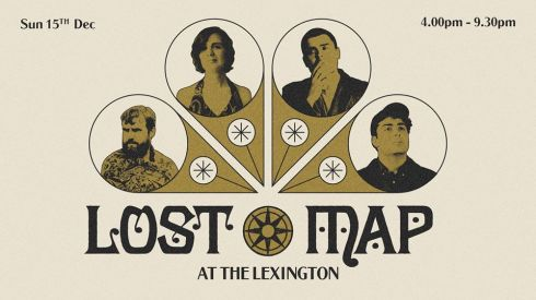 Lost Map at The Lexington, London (featuring Pictish Trail + Callum Easter + Savage Mansion + Clémentine March + others t.b.c.), 15th December 2019