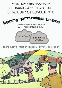 Kenny Process Team + Keith John Adams + The Happy Couple, 13th January 2020