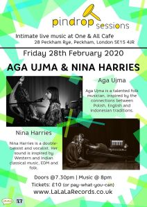Aga Ujma + Nina Harries, 28th February 2020