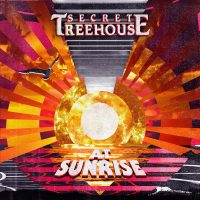 Secret Treehouse: 'At Sunrise""