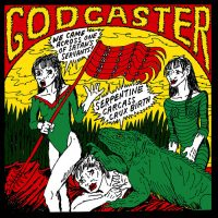 Godcaster: 'Serpentine Carcass Crux Birth'