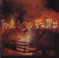 Indigo Falls: 'Indigo Falls'