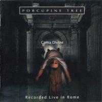 Porcupine Tree: 'Coma Divine'