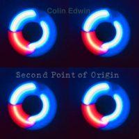Colin Edwin: 'Second Point of Origin'