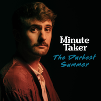 MInute Taker: 'The Darkest Summer'